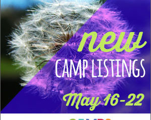 New Camp Listings (May 16-22)