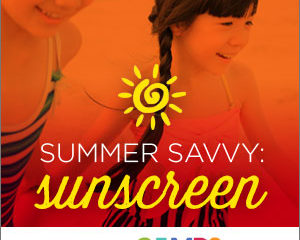 Summer Savvy: Sunscreen