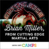 Meet a Camp Director » Brian Miller from Cutting Edge Marital Arts!