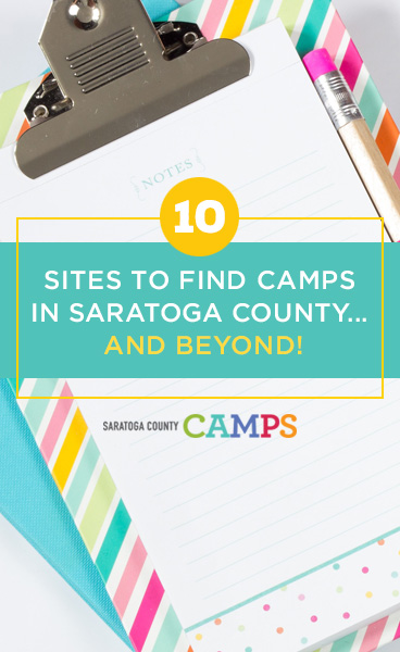 10 Sites to Find Camps in Saratoga County... and Beyond!