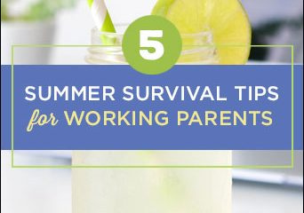 5 Summer Survival Tips for Working Parents