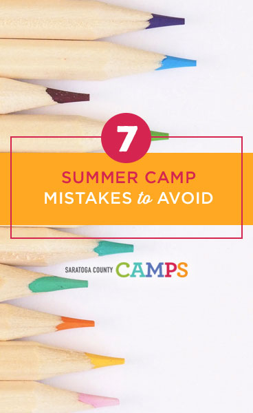 7 Summer Camp Mistakes