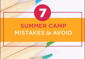 7 Summer Camp Mistakes to Avoid