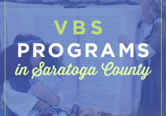 Vacation Bible School Programs in Saratoga County