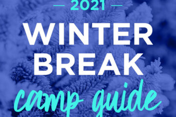 Winter Break Camp Guide 2021